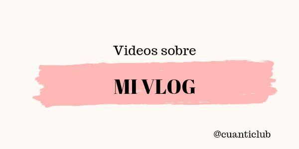 Mi Vlog